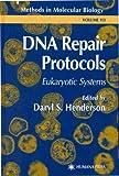 DNA Repair Protocols : Eukaryotic Systems, , 0896038025