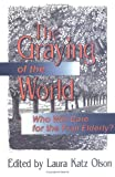 The Graying of the World : Who Will Care for the Frail Elderly?, Olson, Laura K., 1560243635