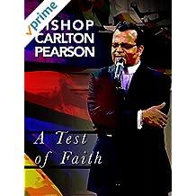 Bishop Carlton Pearson: A Test of Faith