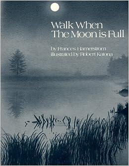 Walk When the Moon Is Full