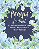 Prayer Journal: A 3 Month Journal With Bible Verses