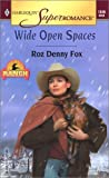 Wide Open Spaces, Roz Denny Fox, 0373710461