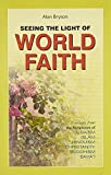 img - for Seeing the Light of World Faith book / textbook / text book