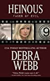 Heinous: Faces of Evil Series Book 9