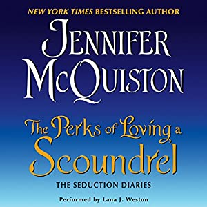 The Perks of Loving a Scoundrel Audiobook
