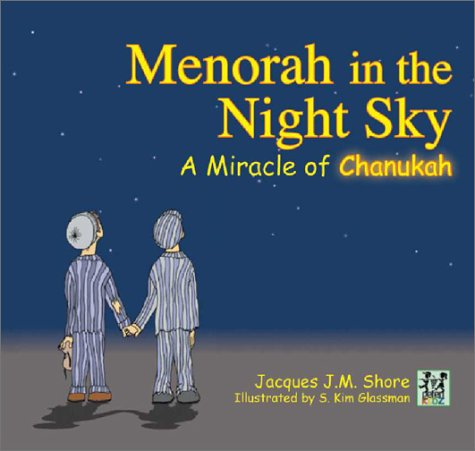 Menorah in the Night Sky: A Miracle of Chanukah (Menorah World)