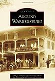 Around Warrensburg, John T. Hastings and Warrensburgh Historical Society, 0738572195