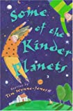 Some of the Kinder Planets, Tim Wynne-Jones, 0531094510
