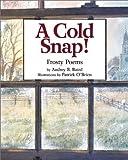 A Cold Snap!, Audrey B. Baird, 1563976331