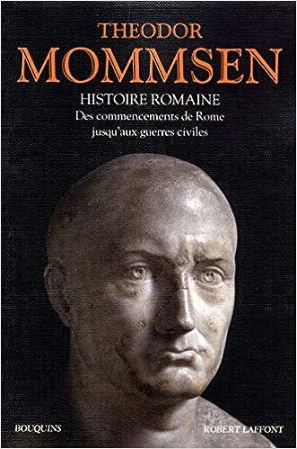 Histoire Romaine Livres I A Iv Des Commencements De Rome