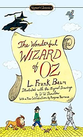 The Wonderful Wizard of Oz (Signet Classics) (English Edition ...