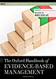 The Oxford Handbook of Evidence-based Management (Oxford Library of Psychology)