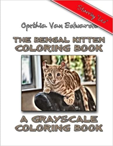 Amazon.com: The Bengal Kitten Coloring Book: A Grayscale Coloring ...