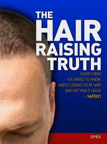 The Hair Raising Truth - Men Spex For