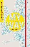 MY WAY Marco Polo Travel Journal (Passport Cover) (Marco Polo Travel Journals)