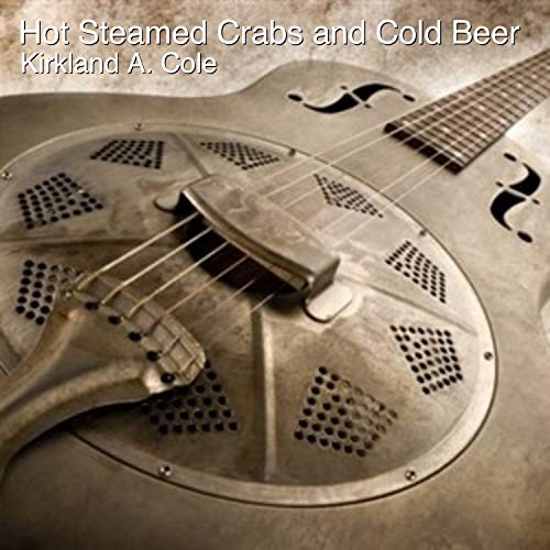 - Hot Steamed Crabs and Cold Beer (Instrumental Version)