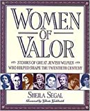 Women of Valor, Sheila F. Segal, 0874416124