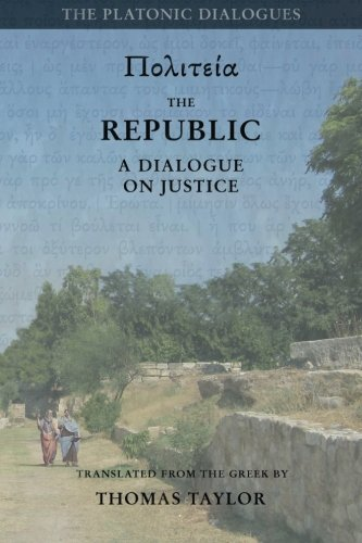 Plato-The-Republic-A-Dialogue-Concerning-Justice-Plato-by-Thomas-Taylor-Volume-3