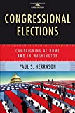 img - for Congressional Elections: Campaigning at Home and in Washington by Paul S Herrnson (2011-12-30) book / textbook / text book