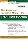The Severe and Persistent Mental Illness Treatment Planner 9780470180136