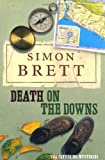 Death on the Downs: The Fethering Mysteries