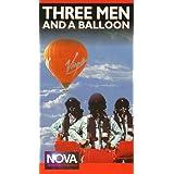 Nova: 3 Men & A Balloon