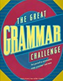 img - for The Great Grammar Challenge : Test Yourself on Punctuation, Usage, Grammar-And More book / textbook / text book