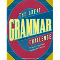 The Great Grammar Challenge: Test Yourself on Punctuation, Usage, Grammar-And More