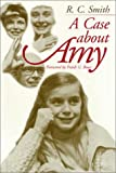 A Case about Amy, Smith, R. C., 1566394112