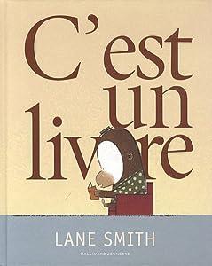 vignette de 'C'est un livre (Lane Smith)'