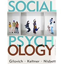 Social Psychology 2e: Written by Thomas Gilovich Richard E. Nisbett Dacher Keltner, 1905 Edition, Publisher: W. W. Norton & Company [Hardcover]