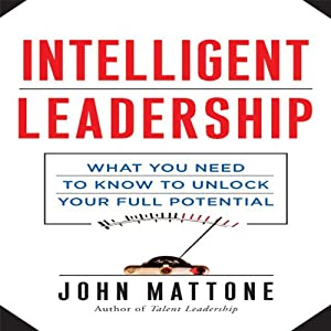 Intelligent Leadership Audiobook
