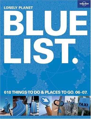 Lonely Planet Bluelist 06/07 (Lonely Planet's Blue List)