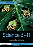 Science 5-11: A Guide for Teachers (Primary 5-11 Series)