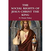 The Social Rights of Jesus Christ the King