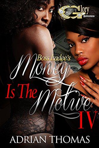 - MONEY IS THE MOTIVE 4