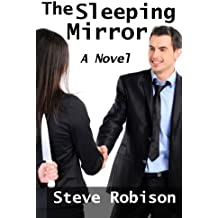 The Sleeping Mirror: a novel
