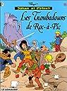 Johan et Pirlouit, tome 15 : Les Troubadours de Roc-à-Pic par Maury