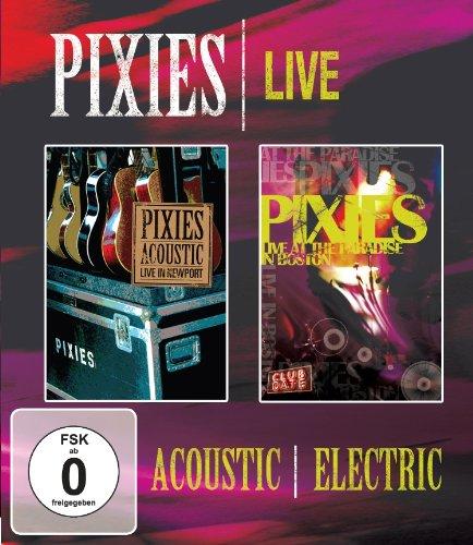 Pixies - Acoustic/Electric Live