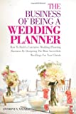The Business of Being a Wedding Planner, Anthony Navarro, 1497354285