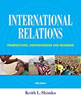International Relations: Perspectives, Controversies and Readings, 5th Edition Front Cover