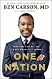 One Nation: What We Can All Do to Save America's Future