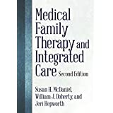 Medical Family Therapy and Integrated Care, 2nd Ed