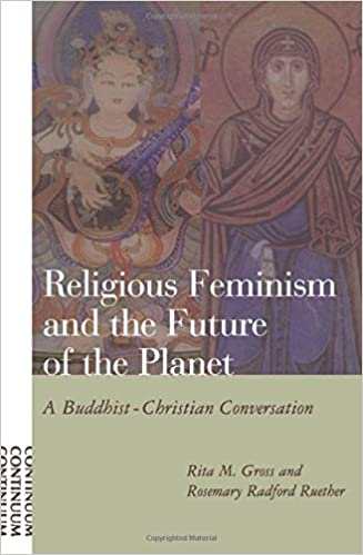 com religious feminism and the future of the planet a religious feminism and the future of the planet a buddhist christian conversation 0th edition