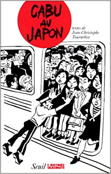 Book Cabu au Japon (Collection L'Histoire immédiate) (French Edition)
