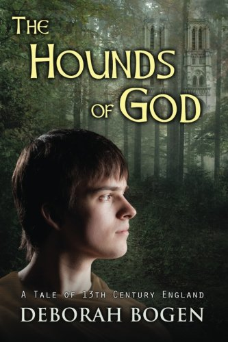 The Hounds of God: a tale of 13th century England (The Aldinoch Chronicles) (Volume 2) pdf epub
