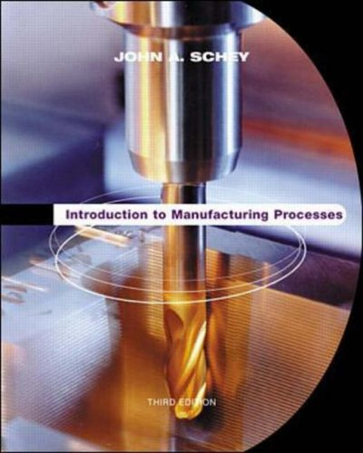 Introduction to Manufacturing Processes (McGraw-Hill Series in Mechanical Engineering and Materials Science) (McGraw-Hill Series in Mechanical Engineering & Materials Science) ebook
