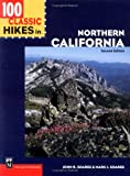 100 Classic Hikes in Northern California, John R. Soares and Marc J. Soares, 0898867029
