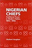 Nigerian Chiefs 9781580460408