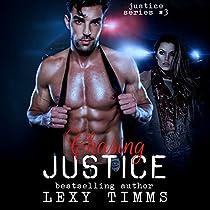 CHASING JUSTICE: JUSTICE SERIES, VOLUME 3